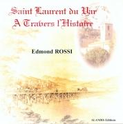 SAINT LAURENT DU VAR A TRAVERS L'HISTOIRE