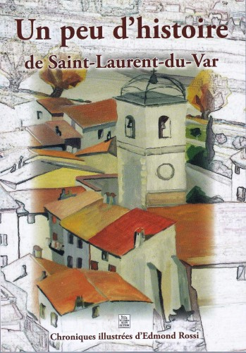 Saint laurent du var histoire archives - Office de tourisme st laurent du var ...